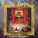 В ожидания альбома «Atlantafornication» от  Tuki Carter