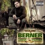 Berner участник Taylor Gang и его  микстейп под названием  «Urban Farmer» при участий Wiz Khalifa