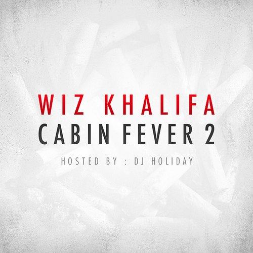 Wiz Khalifa – микстейп Cabin Fever 2