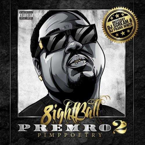 Рэпер 8Ball из Мемфиса, известный в основном по совместному творчеству с MJG, выпустил вторую часть своего сольного микстейпа Premro