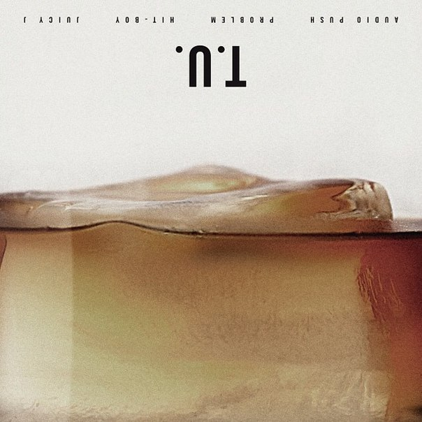 Новый трек с участием Juicy «T.U.»
