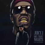 Обложка грядущего сингла «One Of Those Nights», от Juicy при участии The Weeknd