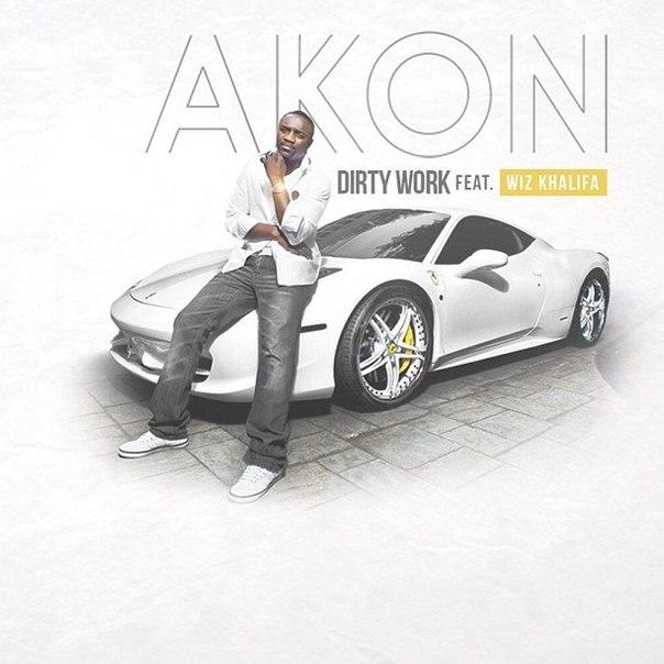 Официальная обложка недавно вышедшего сингла Akon'a - Dirty Work, при участии Wiz'a.