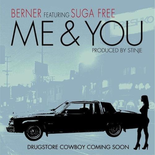 Berner Me & You при участии Suga Free