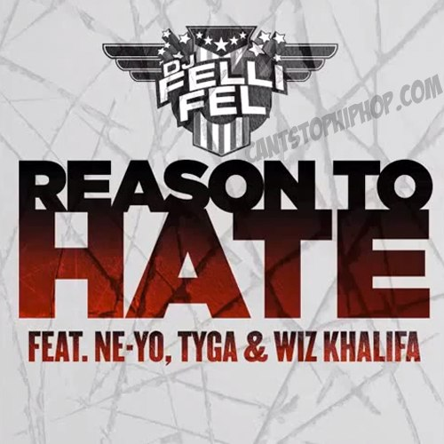 Премьера трека Reason To Hate от DJ Felli Fel'a, с участимем Ne-Yo, Tyg'и и Wiz'a.