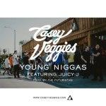 Casey Veggies с участием Juicy J – Young Niggas