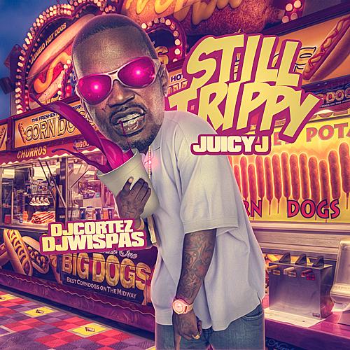 Juicy J - Still Trippy