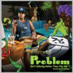 Сегодня вышел микстейп у хорошего друга Wiz'a — Problem'a. Тейп носит название «Ain't Nobody Hotter Than Me»