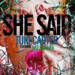 Tuki Carter – She Said при участии Wiz'a