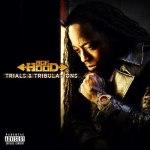 Ace Hood обнародовал обложку и треклист своего будущего альбома «Trials & Tribulations».