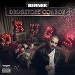Berner — Drugstore Cowboy