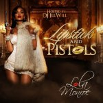 Mixtape: Lola Monroe – Lipstick And Pistols