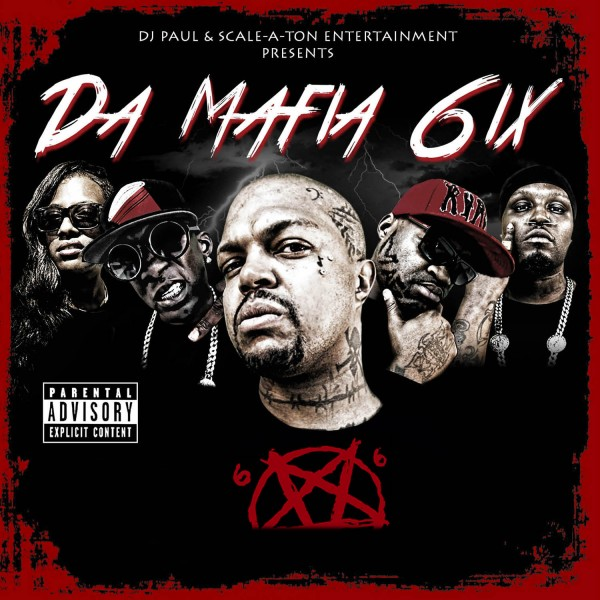 Da Mafia 6ix - 6ix Commandments (Three 6 Mafia)