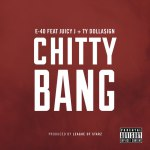 E-40 Feat Juicy J & Ty Dolla $ign – Chitty Bang