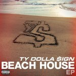 Ty Dolla $ign «Beach House» EP