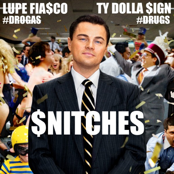 Lupe Fiasco – Snitches (feat. Ty Dolla $ign)