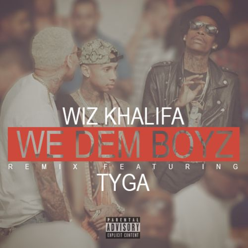 Wiz Khalifa – We Dem Boyz (Remix) (feat. Tyga)