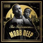 Mobb Deep «The Infamous Mobb Deep»
