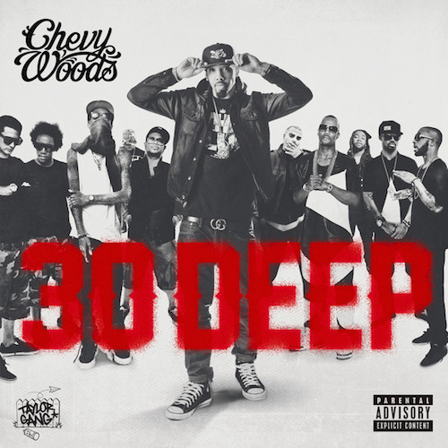 Chevy Woods – 30 Deep