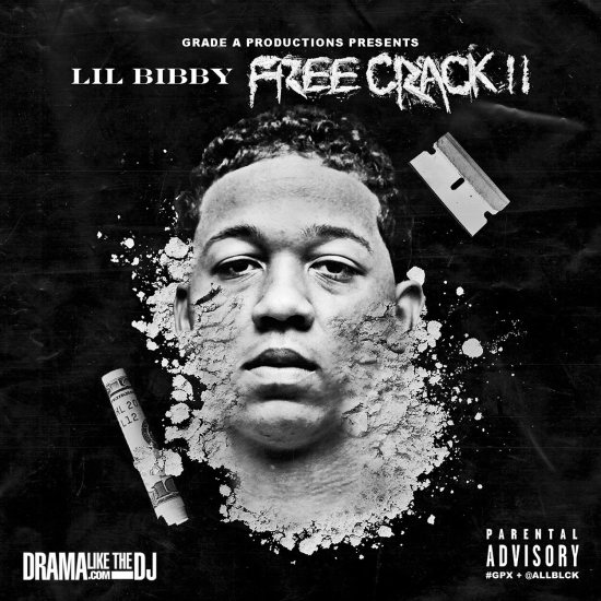 Lil Bibby - Free Crack 2
