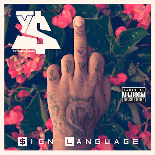 Ty Dolla $ign — $ign Language