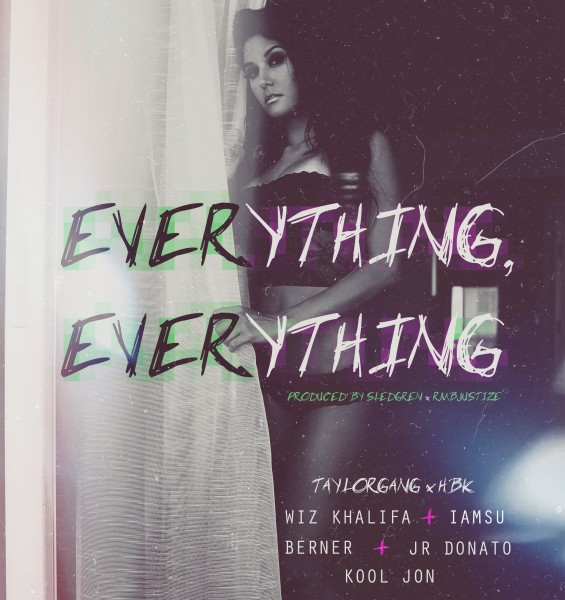 Wiz Khalifa – Everything, Everything (feat. Iamsu!, Berner, JR Donato & Kool John)