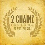 Новый трек от 2 Chainz при участии Juicy J & Cap1 – Own Drugs